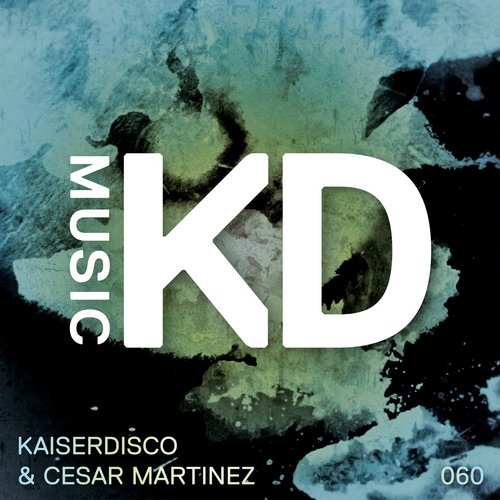 Kaiserdisco, Cesar Martinez - Get Up [KDM060]